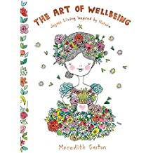 The Art of Wellbeing: Joyous living inspired by nature