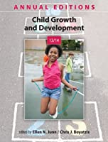 Annual Editions: Child Growth and Development 13/14