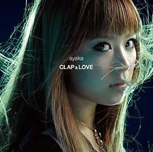CLAP & LOVE / Why (初回盤)