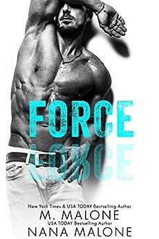 Force (The Shameless Trilogy Book 4) by [Malone, M., Malone, Nana]