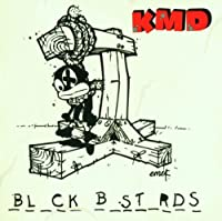 Black Bastards [Explicit Lyrics] by Kmd