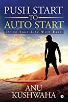 Push Start to Auto Start: Drive your Life with Ease