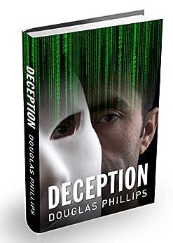 [Phillips, Douglas]のDeception (English Edition)