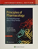Principles of Pharmacology: The Pathophysiologic Basis of Drug Therapy (International Edition)