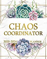 Chaos Coordinator 2020-2024 Planner: Pretty Marble & Gold Five Year Monthly Agenda & Organizer   Succulent Cactus 5 Year Calendar with Inspirational Quotes, To-Do's, Holidays, Vision Board & Notes