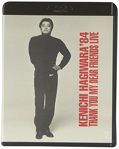 萩原健一'84 THANK YOU MY DEAR FRIENDS LIVE [Blu-ray]