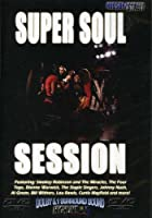 Super Soul Session  / [DVD] [Import]