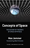 Concepts of Space: The History of Theories of Space in Physi…