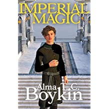 Imperial Magic: Merchant and Empire Book Three