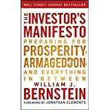 The Investor′s Manifesto: Preparing for Prosperity, Armageddon, and Everything in Between