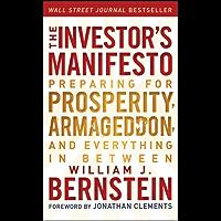 The Investor's Manifesto: Preparing for Prosperity, Armagedd…