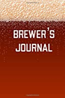 Brewer's Journal: Home Beer Brewing Recipe and Logbook