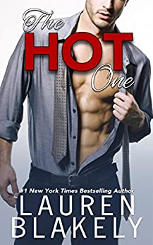 The Hot One: (A One Love Romance) by [Blakely, Lauren]