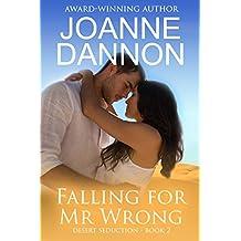 Falling for Mr Wrong (Desert Seduction Book 2)