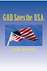 G.O.D. Saves the U.S.A. Kindle Edition