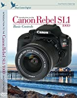 Blue Crane Digital Introduction to the Canon Rebel SL1/100D with Basic Controls (zBC155) [並行輸入品]