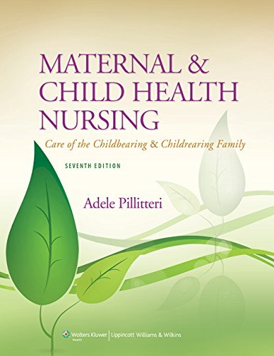 Download Maternal and Child Health Nursing: Care of the Childbearing and Childrearing Family 1451187904