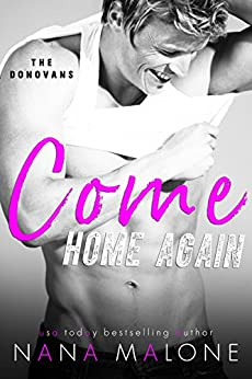 Come Home Again: New Adult Romance (The Donovans) by [Malone, Nana]
