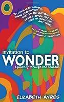 Invitation to Wonder: A Journey Through the Seasons