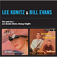 You And Lee + Lee Konitz Meets Jimmy Giuffre