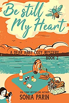 [Parin, Sonia]のBe Still My Heart (A Dear Abby Cozy Mystery Book 2) (English Edition)