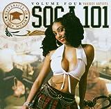 Soca 101 Vol 4