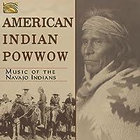 アメリカン・インディアン「ナバホ族」の伝統音楽集 (American Indian Pow Wow - Music of the Navajo Indians) [輸入盤]