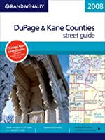 Rand McNally Dupage & Kane Counties Street Guide (Rand McNally Dupage & Kane Counties (Illinois) Street Guide)