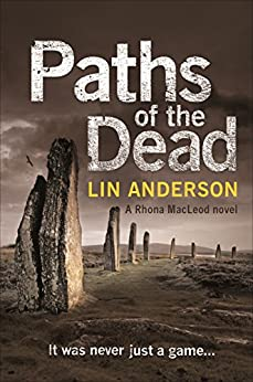 Paths of the Dead (Rhona Macleod Book 9) by [Anderson, Lin]