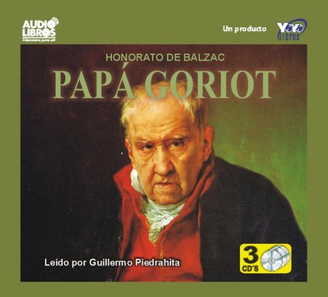 ジャーナル伝統魂Papa Goriot / Pere Goriot