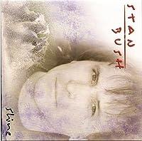 Shine by Stan Bush (2005-08-31)