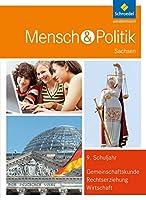 Mensch und Politik 9. Schuelerband. Sachsen.: Sekundarstufe 1. Ausgabe 2012