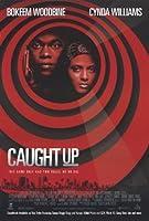 Caught Up映画ポスター27x 40インチ–69cm x 102cm ( 1998) -