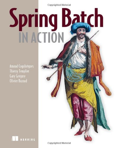 Download Spring Batch in Action 1935182951