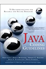 Java Coding Guidelines: 75 Recommendations for Reliable and Secure Programs (SEI Series in Software Engineering) Kindle Edition