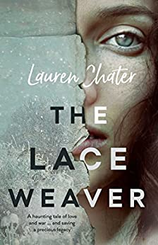 The Lace Weaver by [Chater, Lauren]