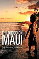Childhood on Maui