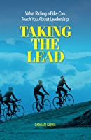 Taking the Lead: What Riding a Bike Can Teach You About Leadership
