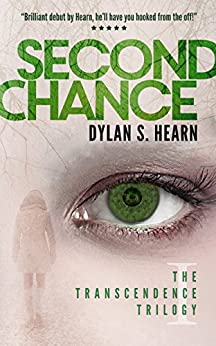 Second Chance (The Transcendence Trilogy Book 1) by [Hearn, Dylan S]