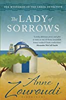 Lady of Sorrows (Mysteries of/Greek Detective 4)