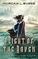 Flight of the Raven (Ravenwood Saga)