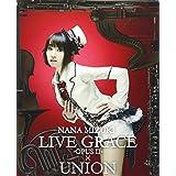 NANA MIZUKI LIVE GRACE -OPUSII-×UNION [DVD]