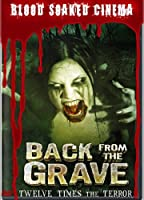 Blood Soaked Cinema: Back from the Grave [並行輸入品]