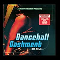 Dancehall Bashment Mix Vol. 5 [並行輸入品]