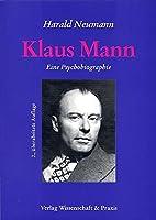 Klaus Mann: Eine Psychobiographie