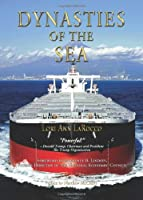 Dynasties of the Sea: The Shipowners and Financiers Who Expanded the Era of Free Trade [並行輸入品]
