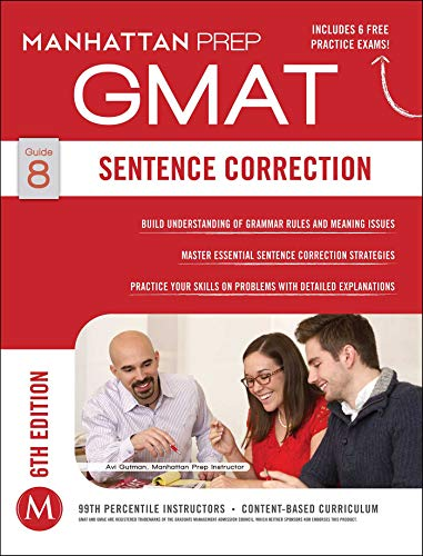 Download Sentence Correction GMAT Strategy Guide, 6th Edition (Manhattan Prep GMAT Strategy Guides) 1941234070
