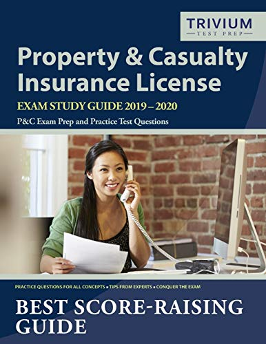 Download Property and Casualty Insurance License Exam Study Guide 2019-2020: P&C Exam Prep and Practice Test Questions 1635303273
