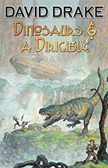Dinosaurs & A Dirigible by [Drake, David]