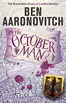 The October Man: A Rivers of London Novella by [Aaronovitch, Ben]